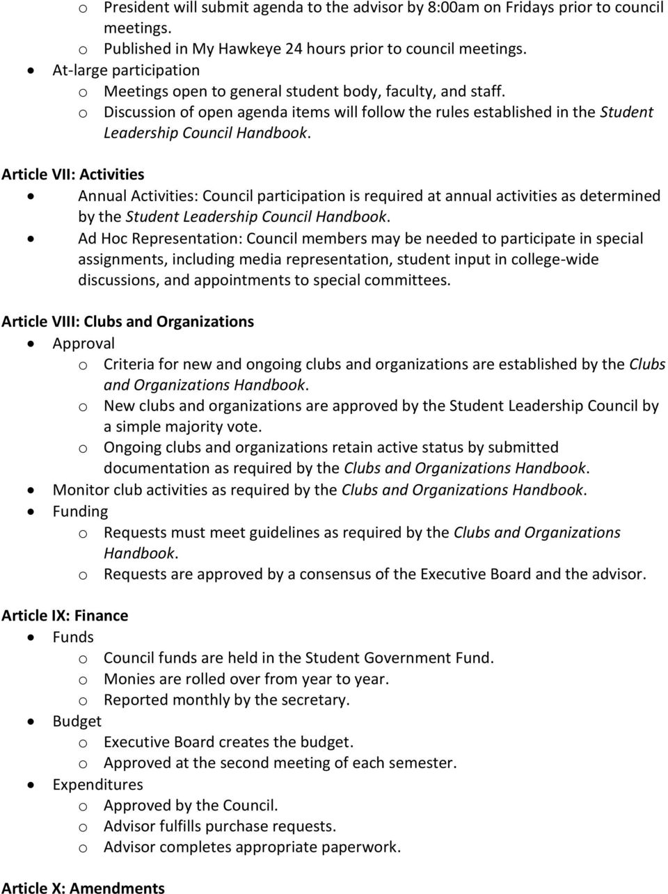 Article VII: Activities Annual Activities: Council participation is required at annual activities as determined by the Student Leadership Council Handbook.