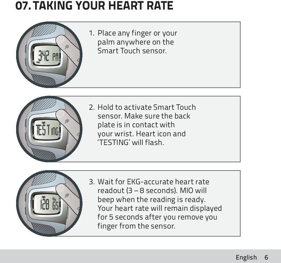 Heart icon and TESTING will flash. 3. Wait for EKG-accurate heart rate readout (3 8 seconds).