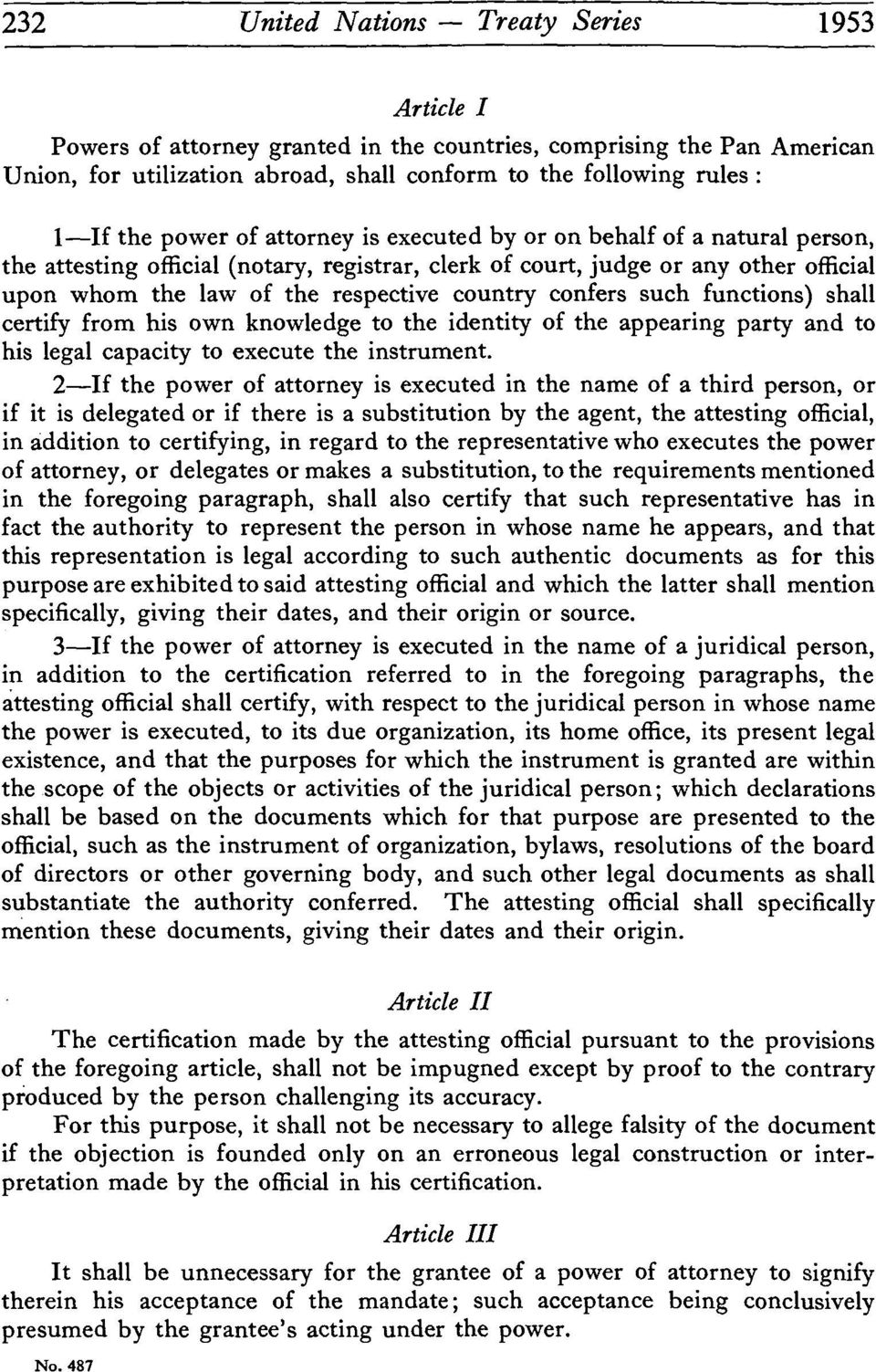 country confers such functions) shall certify from his own knowledge to the identity of the appearing party and to his legal capacity to execute the instrument.