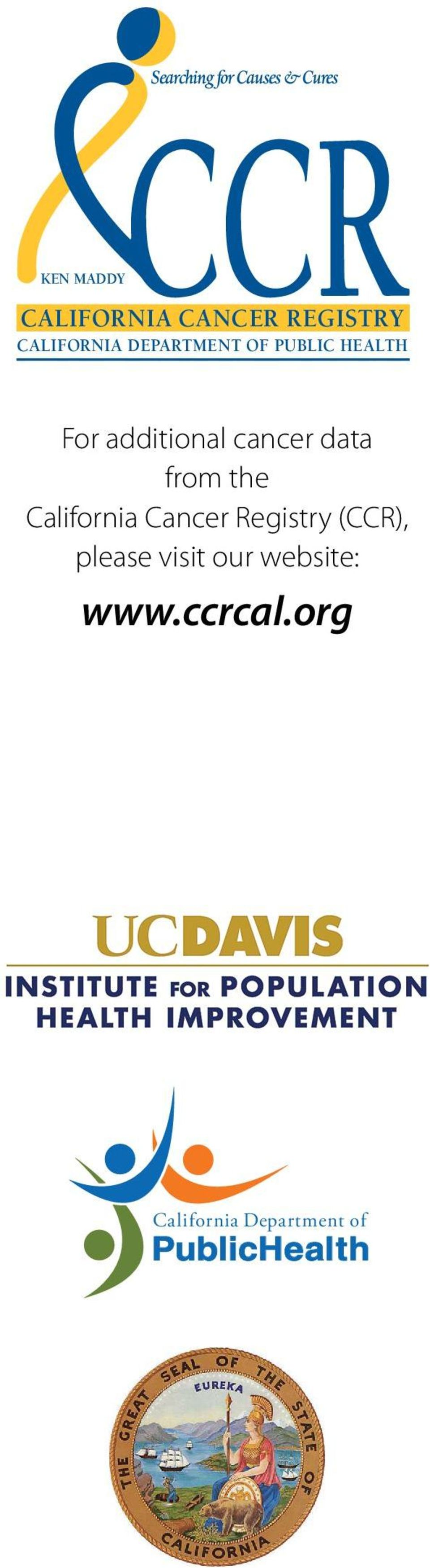 cancer data from the California Cancer Registry (CCR), please