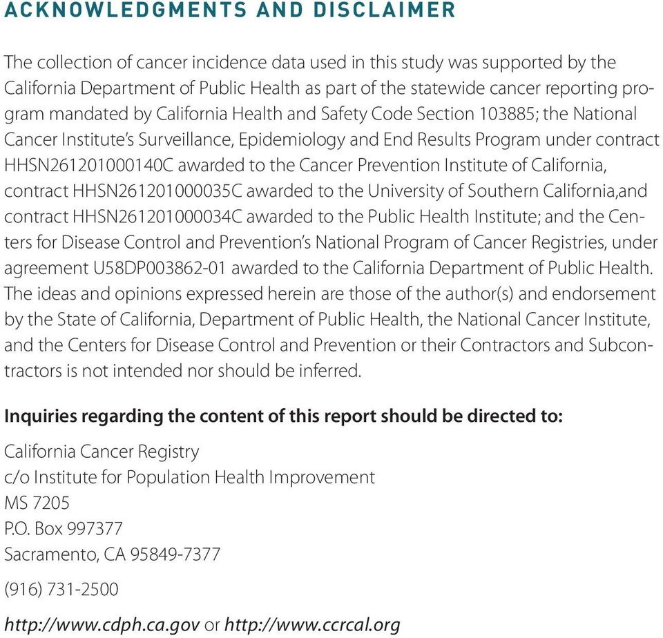 Prevention Institute of California, contract HHSN261201000035C awarded to the University of Southern California,and contract HHSN261201000034C awarded to the Public Health Institute; and the Centers