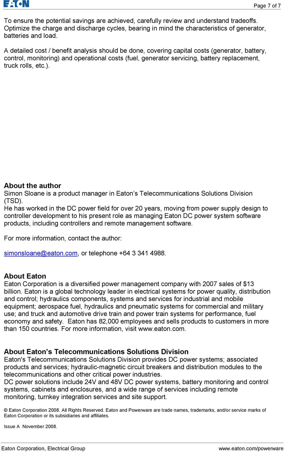 etc.). Page 7 of 7 About the author Simon Sloane is a product manager in Eaton s Telecommunications Solutions Division (TSD).