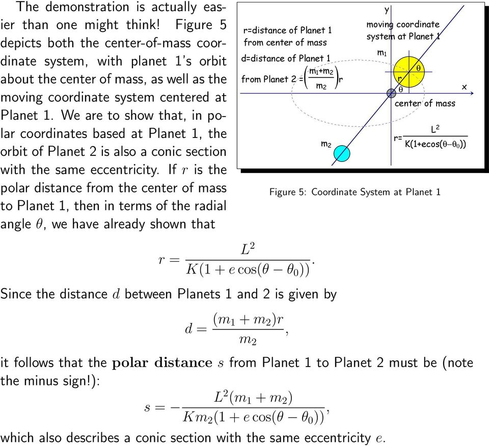 We are to show that, in polar coordinates based at Planet 1, the orbit of Planet 2 is also a conic section with the same eccentricity.