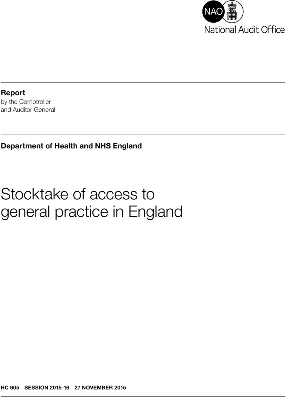England Stocktake of access to general