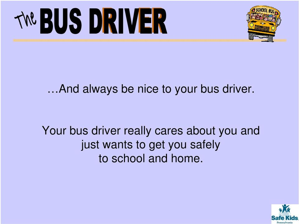 Your bus driver really cares