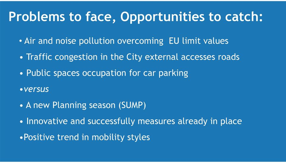 spaces occupation for car parking versus A new Planning season (SUMP)
