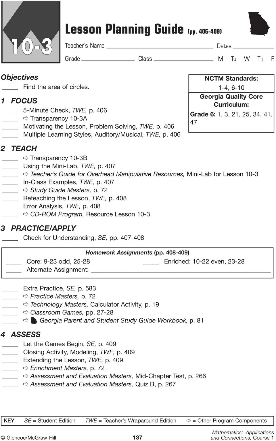 407 Teacher s Guide for Overhead Manipulative Resources, Mini-Lab for Lesson 10-3 In-Class Examples, TWE, p. 407 Study Guide Masters, p. 72 Reteaching the Lesson, TWE, p. 408 Error Analysis, TWE, p.
