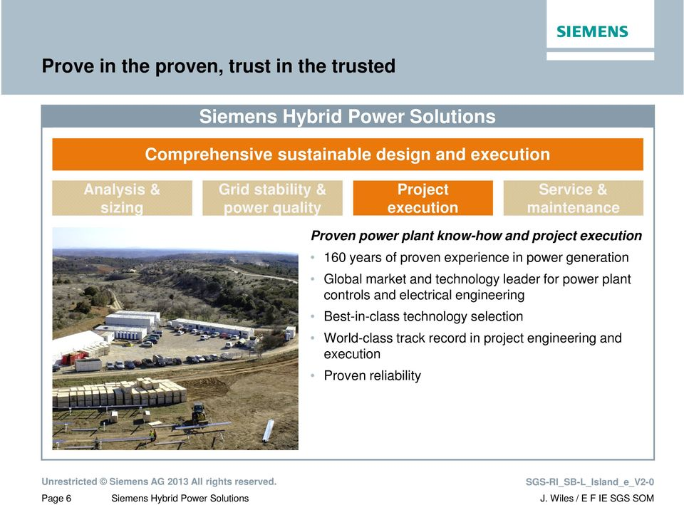proven experience in power generation Global market and technology leader for power plant controls and electrical