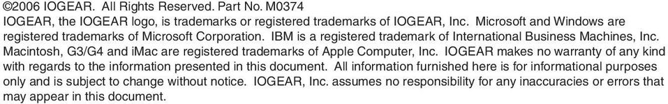Macintosh, G3/G4 and imac are registered trademarks of Apple Computer, Inc.