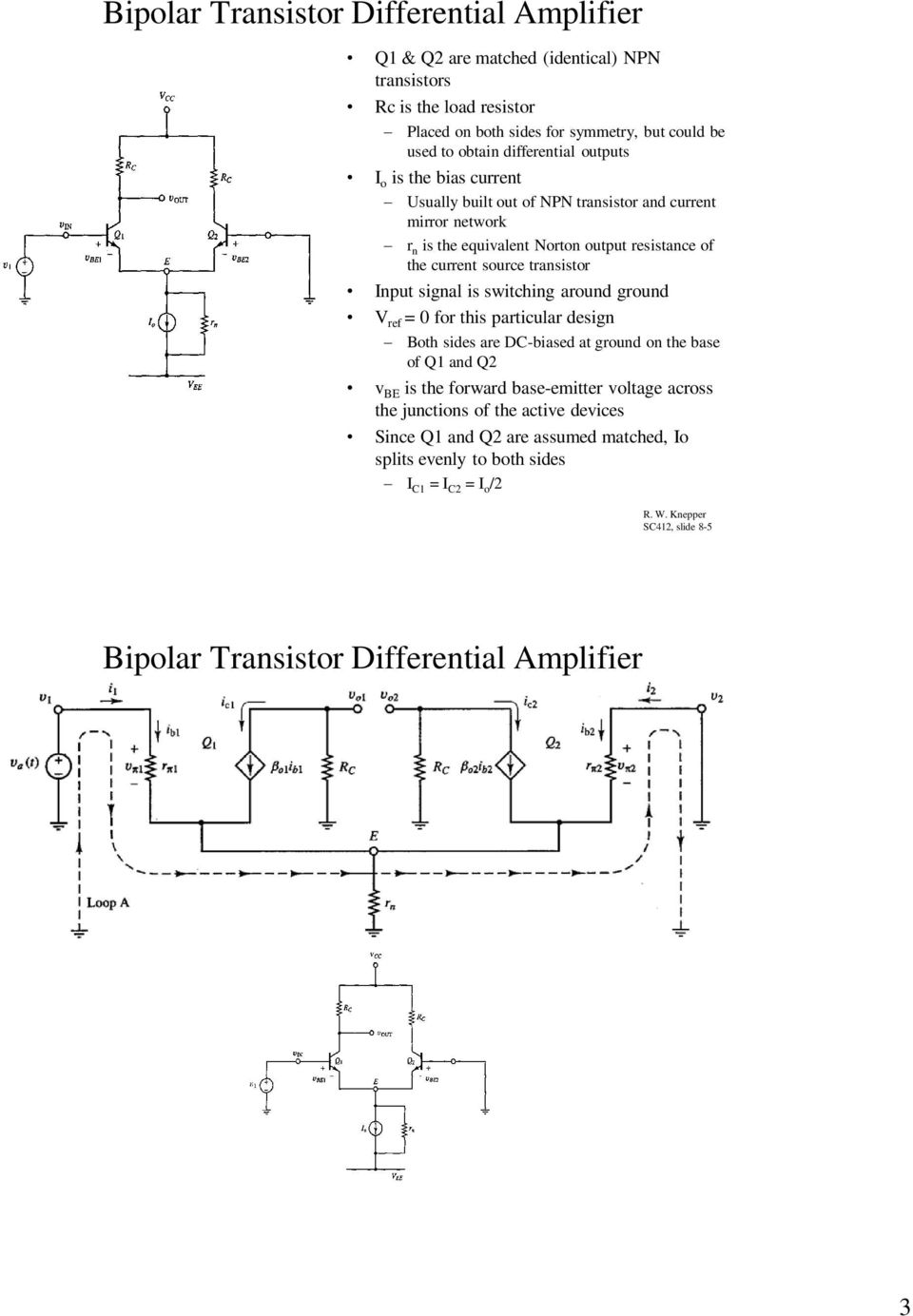 Differential Amplifiers Chapter 8 In Horenstein Pdf Transistors Dc Voltage Grounded With Ac Input Electrical Transistor Signal Is Switching Around Ground V Ref 0 For This Particular Design Both