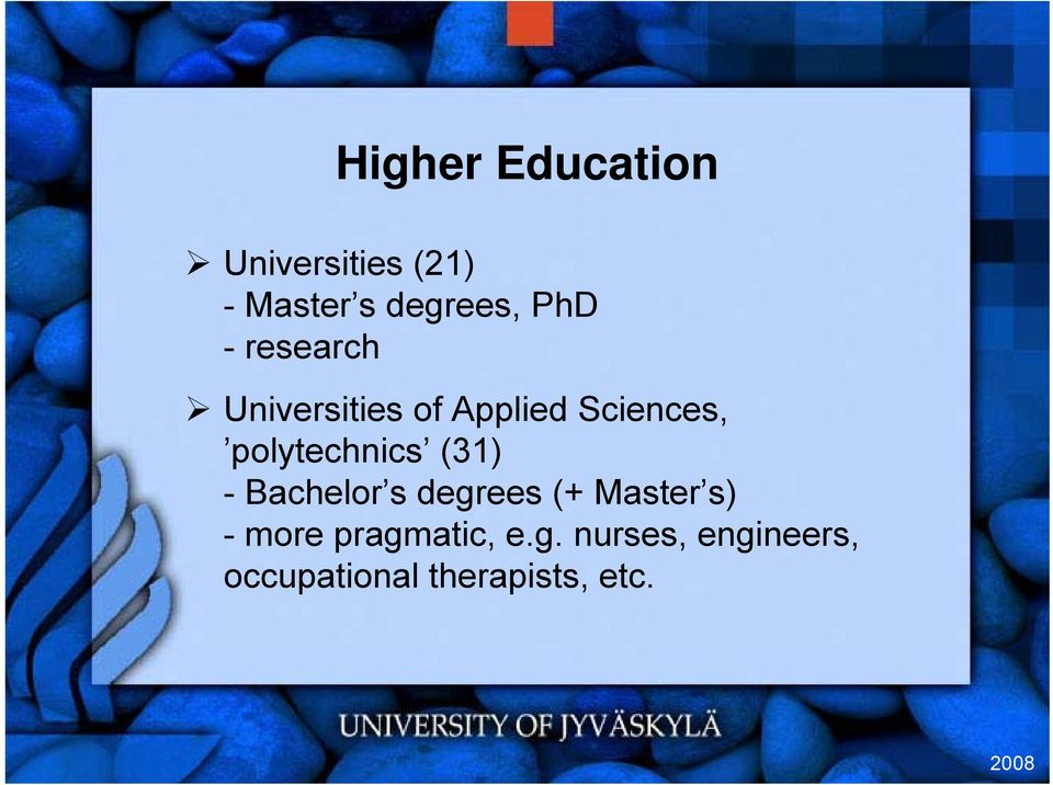 polytechnics (31) - Bachelor s degrees (+ Master s) -