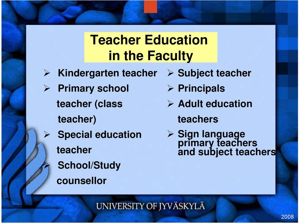 teacher School/Study counsellor Subject teacher Principals Adult