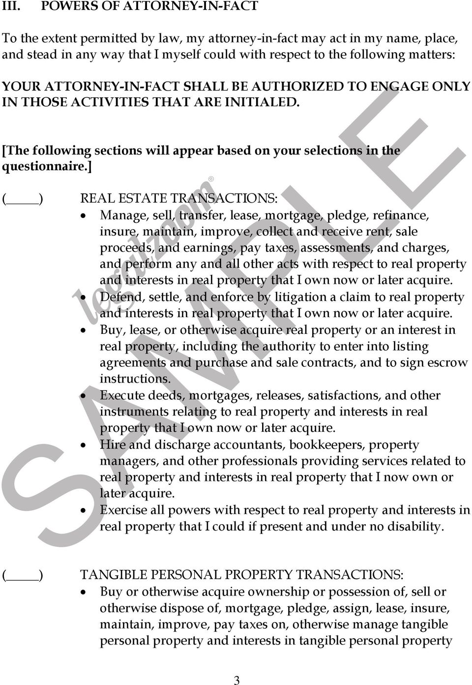 ] REAL ESTATE TRANSACTIONS: Manage, sell, transfer, lease, mortgage, pledge, refinance, insure, maintain, improve, collect and receive rent, sale proceeds, and earnings, pay taxes, assessments, and