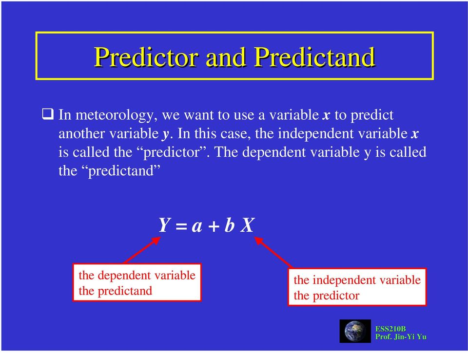In this case, the independent variable x is called the predictor.