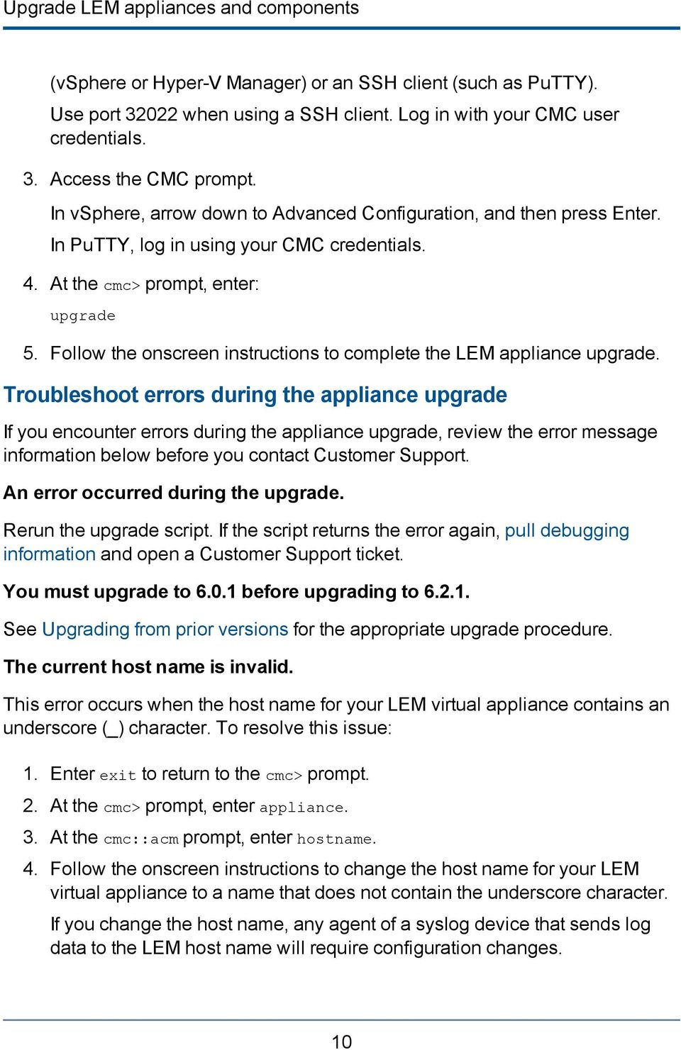 Follow the onscreen instructions to complete the LEM appliance upgrade.