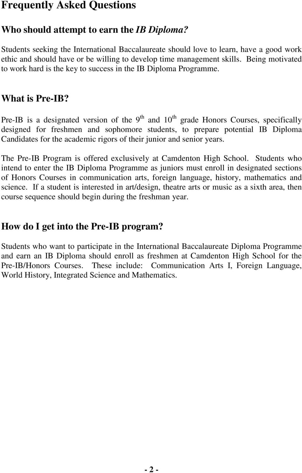 Being motivated to work hard is the key to success in the IB Diploma Programme. What is Pre-IB?