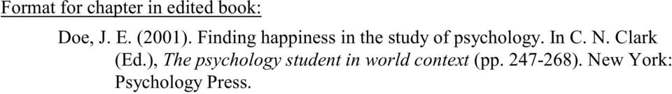 Finding happiness in the study of psychology. In C.