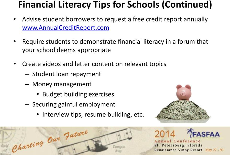 com Require students to demonstrate financial literacy in a forum that your school deems appropriate