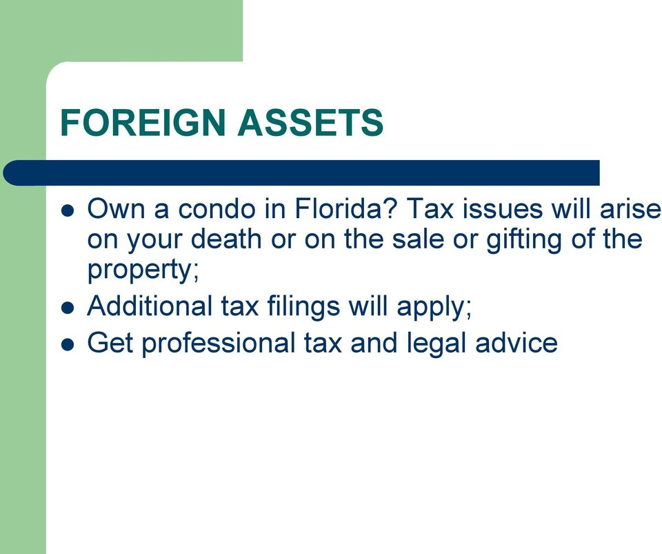 sale or gifting of the property; Additional tax