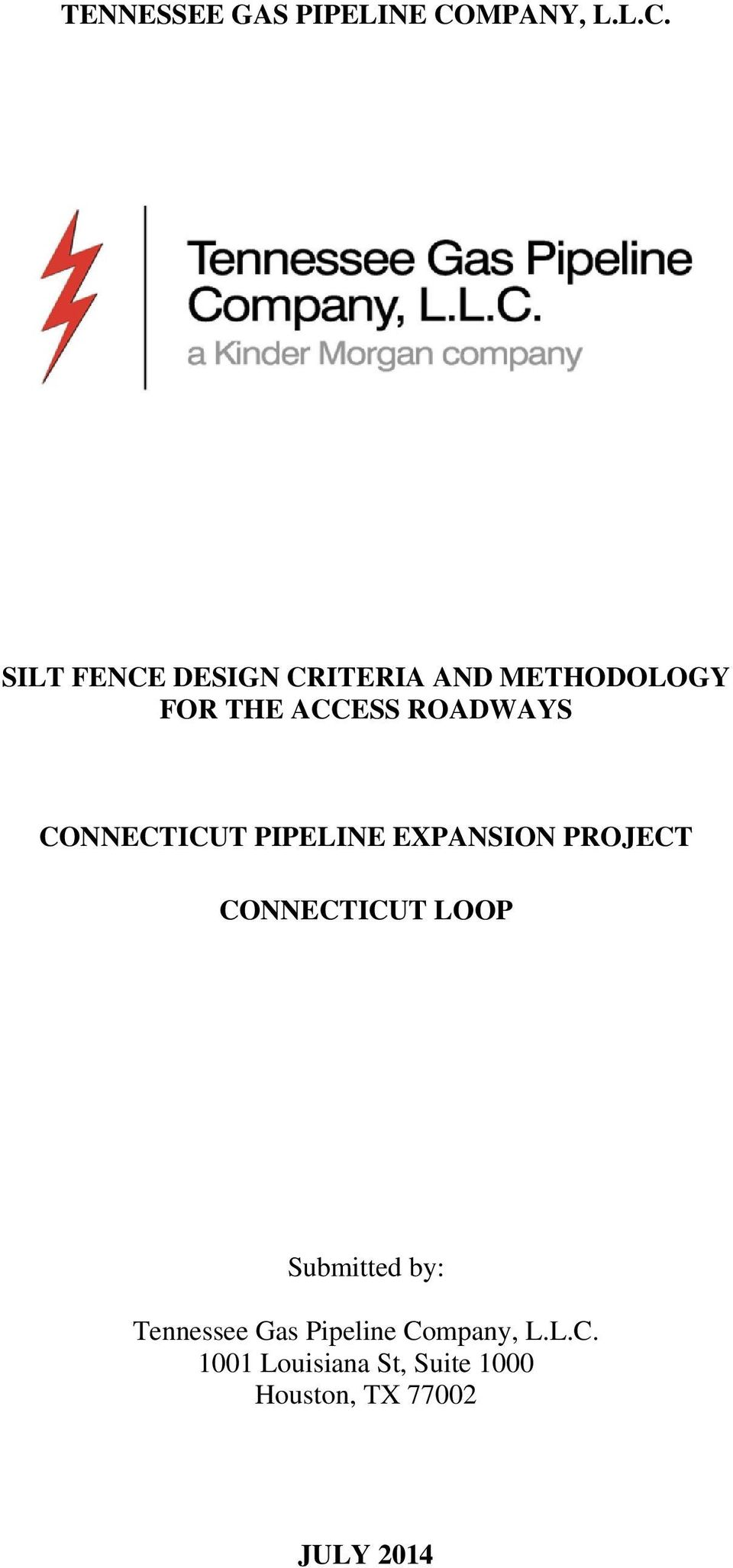 SILT FENCE DESIGN CRITERIA AND METHODOLOGY FOR THE ACCESS ROADWAYS