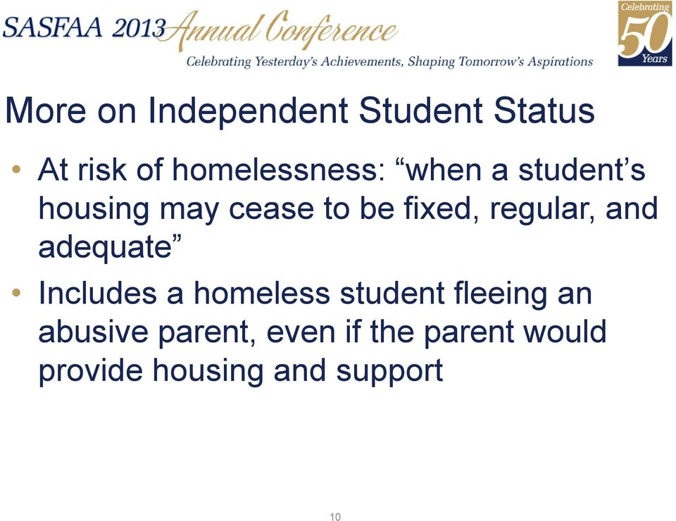and adequate Includes a homeless student fleeing an abusive