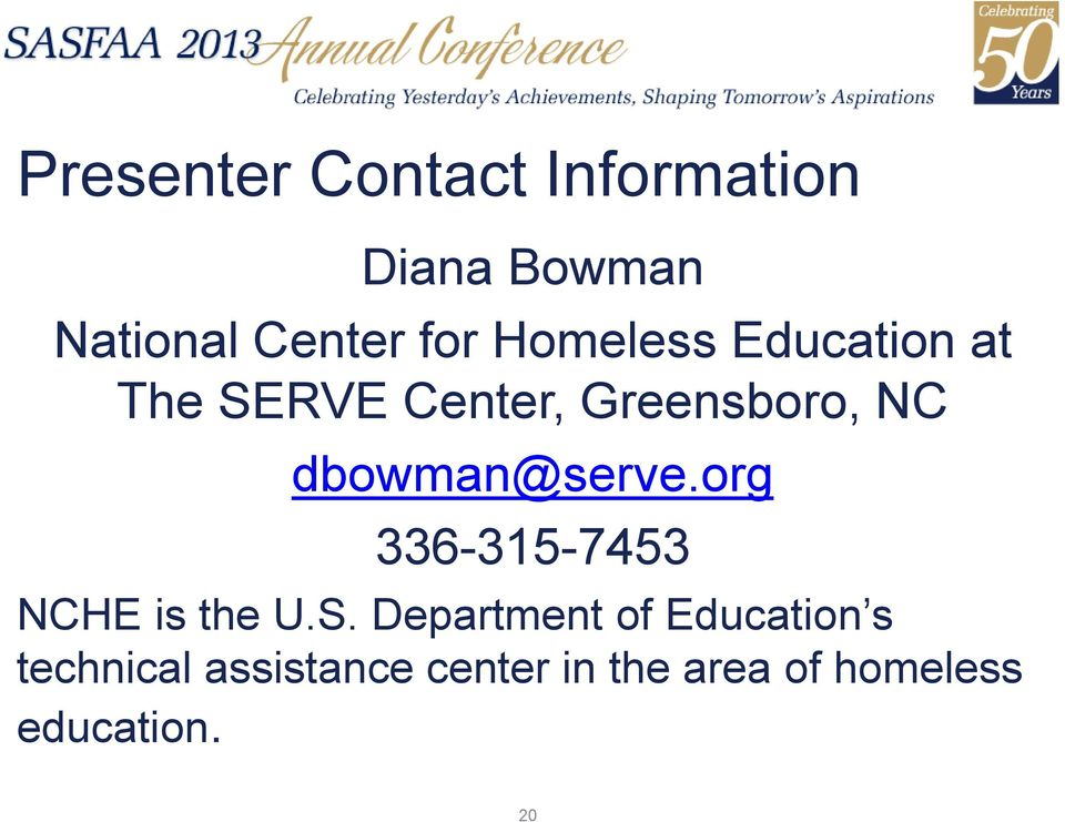 dbowman@serve.org 336-315-7453 NCHE is the U.S.