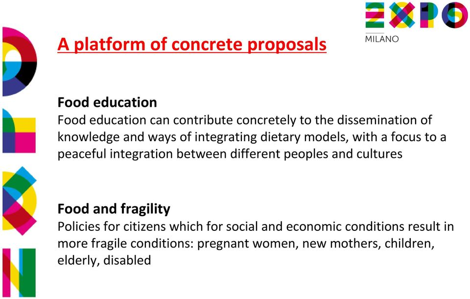integration between different peoples and cultures Food and fragility Policies for citizens which for