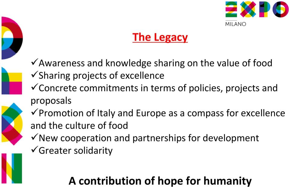 of Italy and Europe as a compass for excellence and the culture of food New