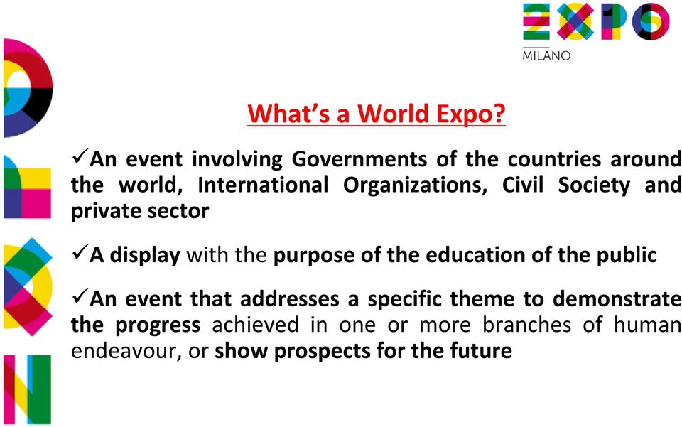 Organizations, Civil Society and private sector A display with the purpose of the