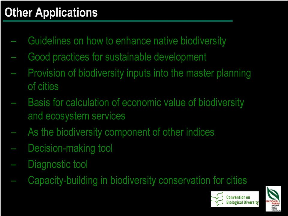 calculation of economic value of biodiversity and ecosystem services As the biodiversity component