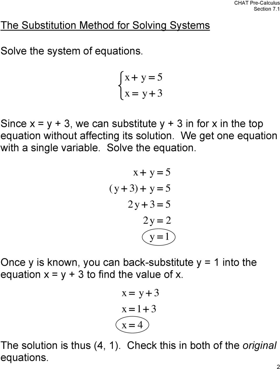 We get one equation with a single variable. Solve the equation.