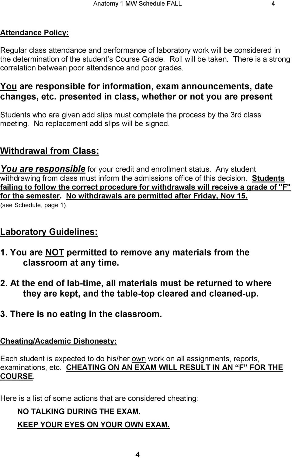 presented in class, whether or not you are present Students who are given add slips must complete the process by the 3rd class meeting. No replacement add slips will be signed.