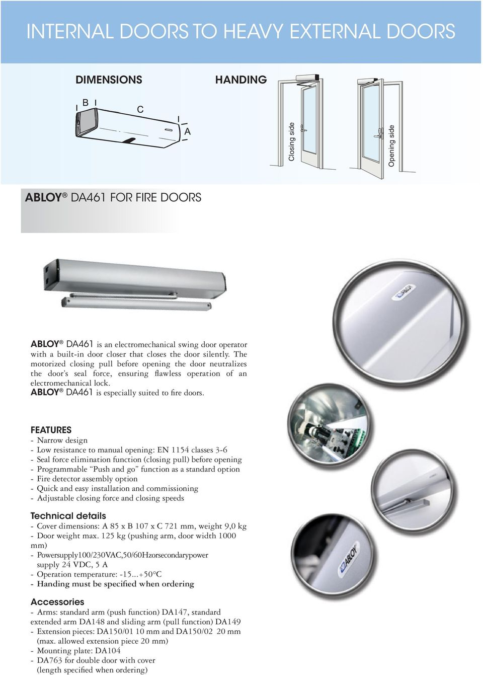 ABLOY DA461 is especially suited to fire doors.
