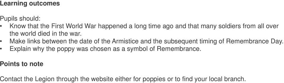 Make links between the date of the Armistice and the subsequent timing of Remembrance Day.