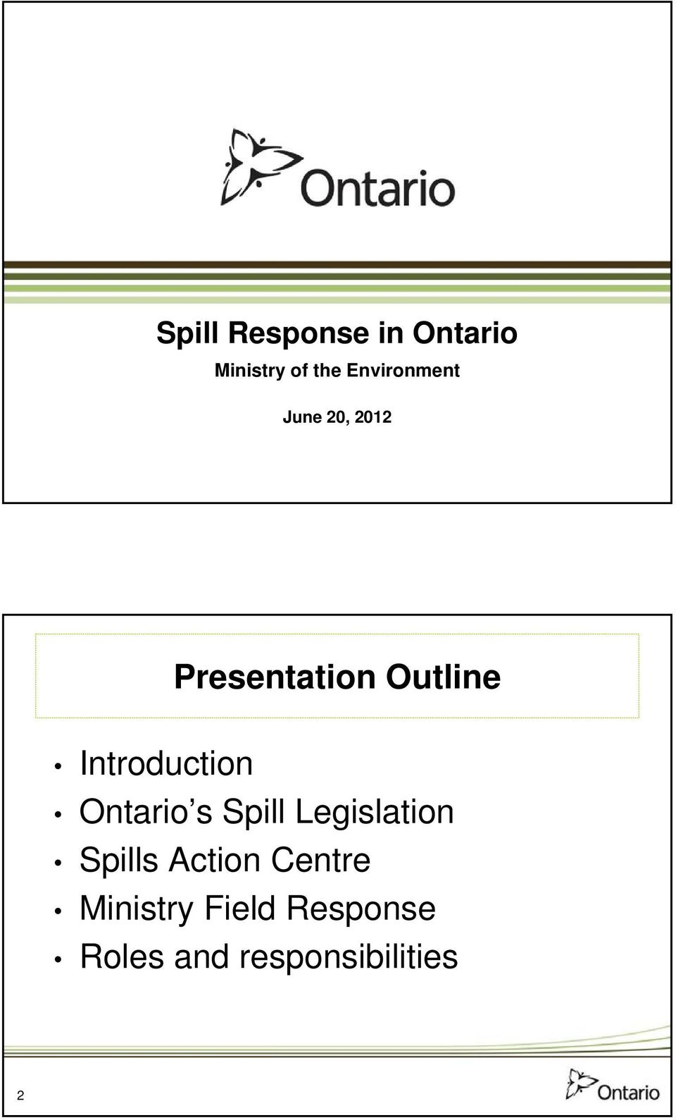 Introduction Ontario s Spill Legislation Spills