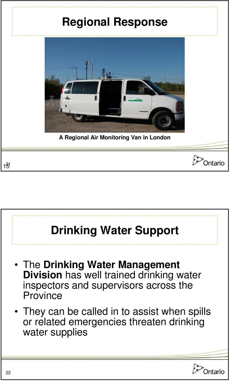 drinking water inspectors and supervisors across the Province They can be
