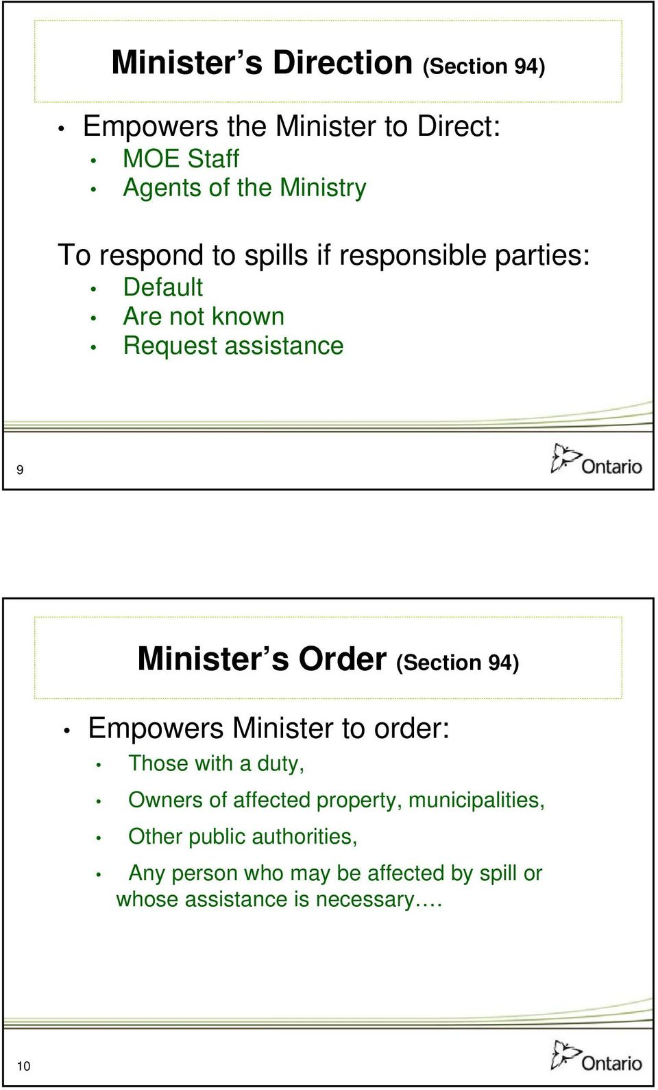 (Section 94) Empowers Minister to order: Those with a duty, Owners of affected property,