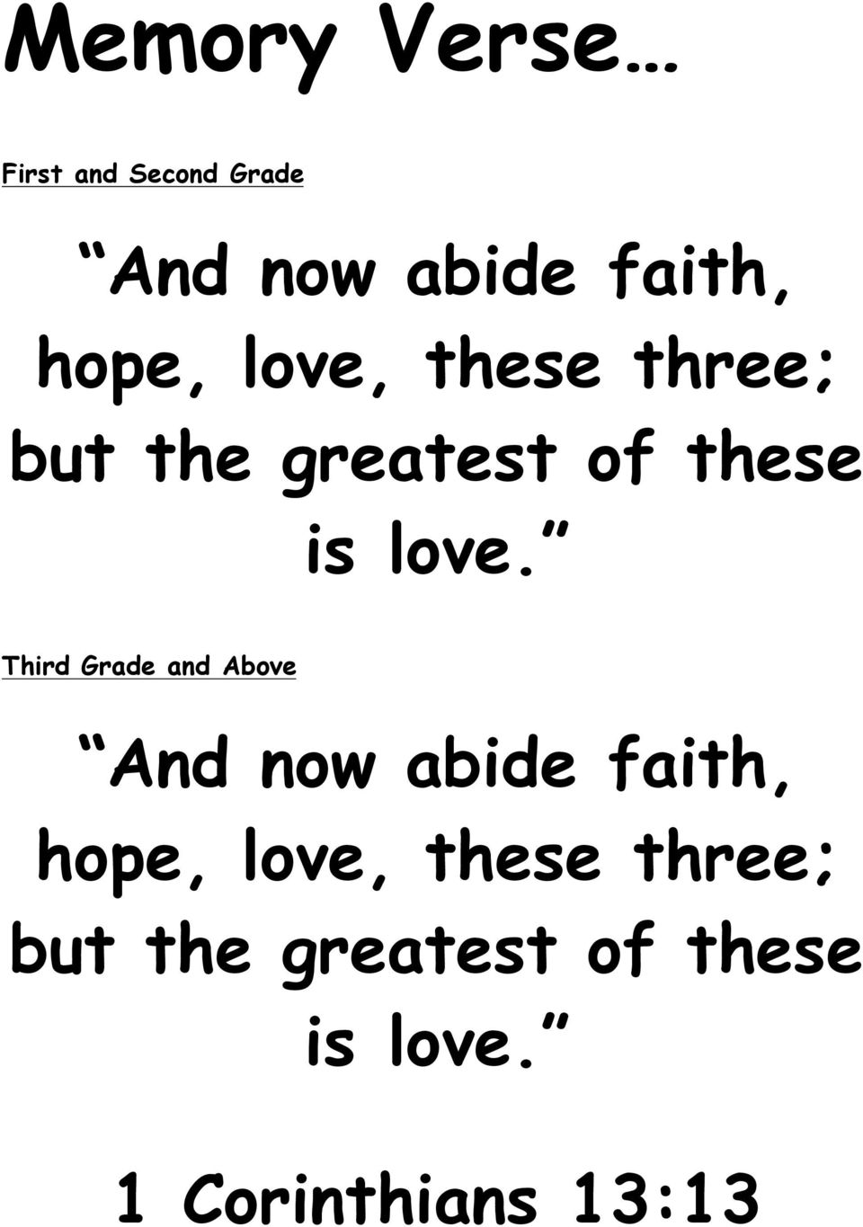 Third Grade and Above And now abide faith,  1 Corinthians