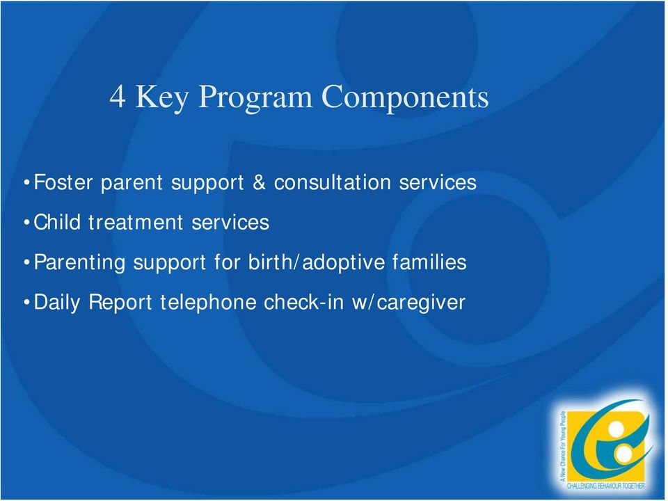 services Parenting support for birth/adoptive