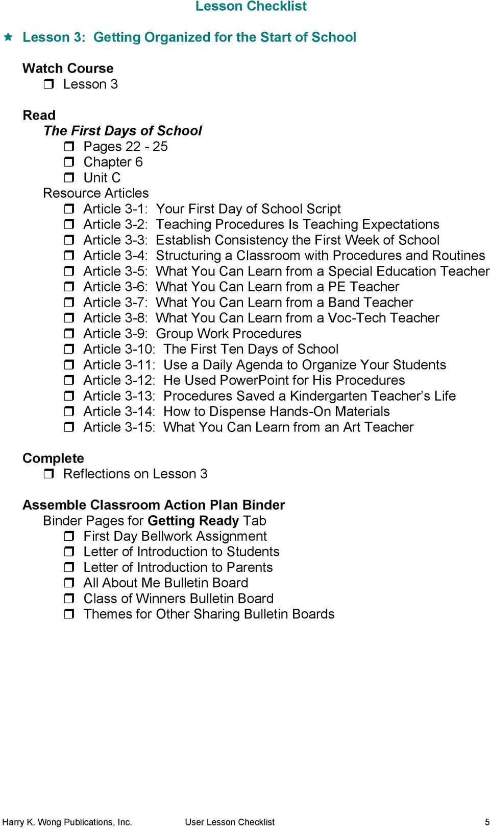 3-6: What You Can Learn from a PE Teacher Article 3-7: What You Can Learn from a Band Teacher Article 3-8: What You Can Learn from a Voc-Tech Teacher Article 3-9: Group Work Procedures Article 3-10: