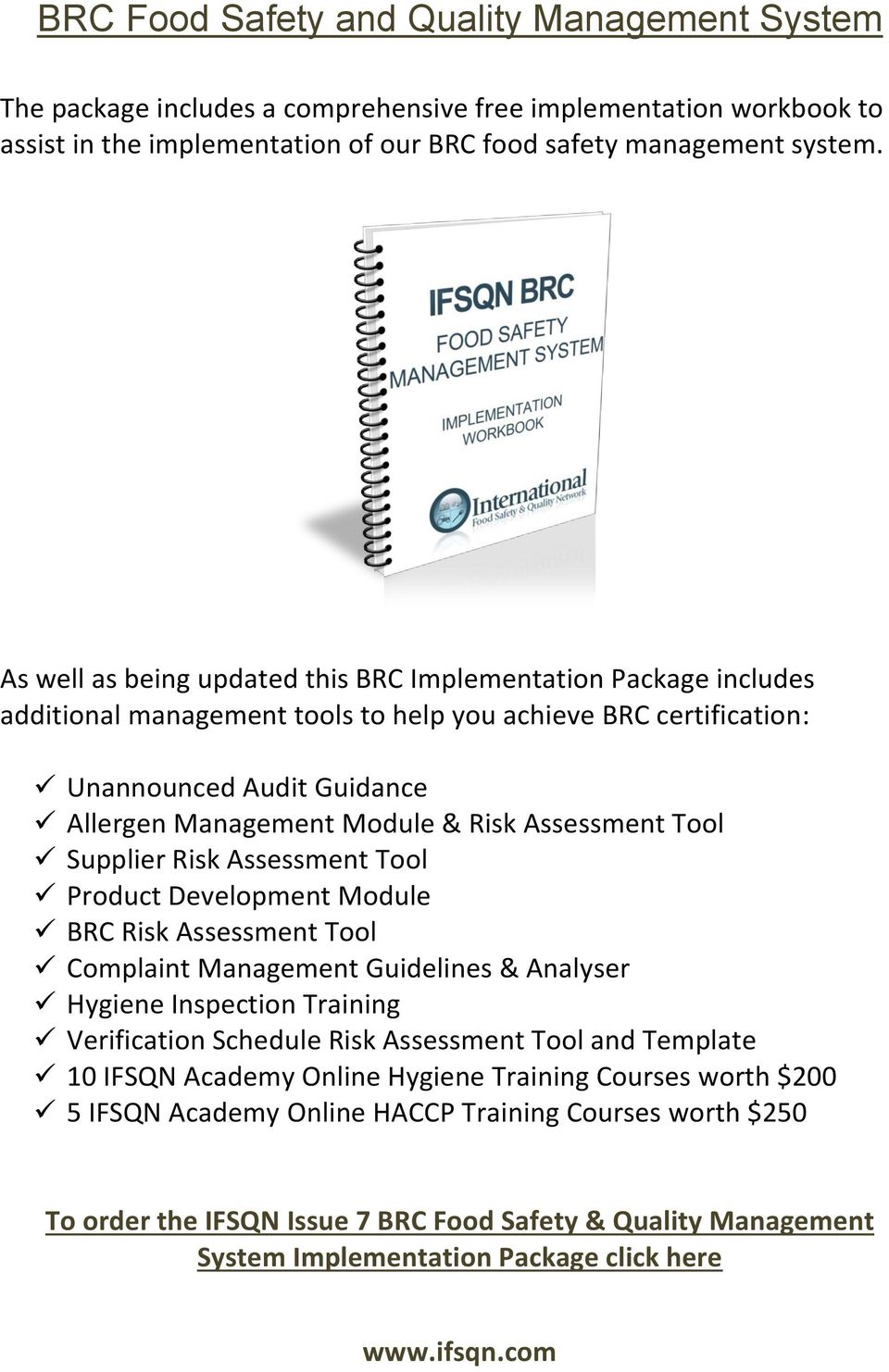Assessment Tool Supplier Risk Assessment Tool Product Development Module BRC Risk Assessment Tool Complaint Management Guidelines & Analyser Hygiene Inspection Training Verification Schedule