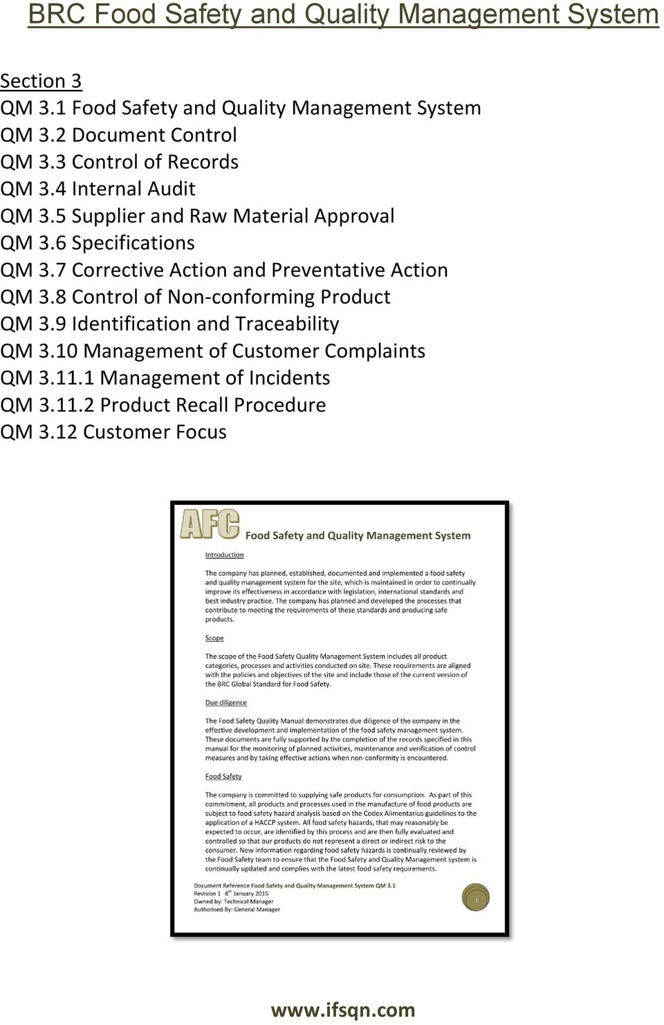 7 Corrective Action and Preventative Action QM 3.8 Control of Non-conforming Product QM 3.