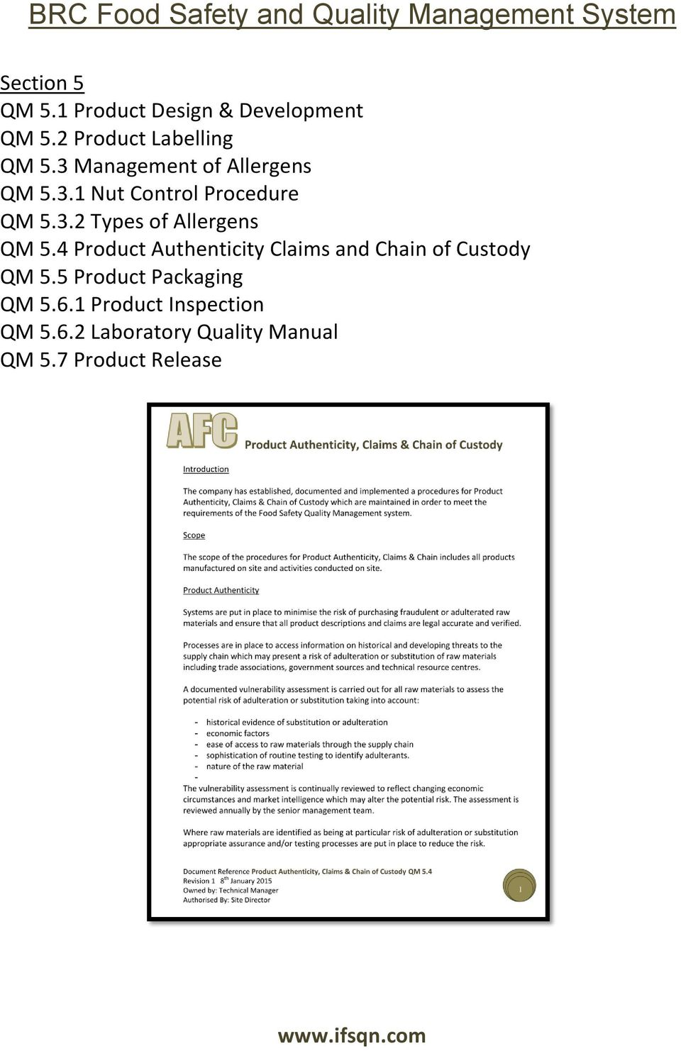 4 Product Authenticity Claims and Chain of Custody QM 5.5 Product Packaging QM 5.