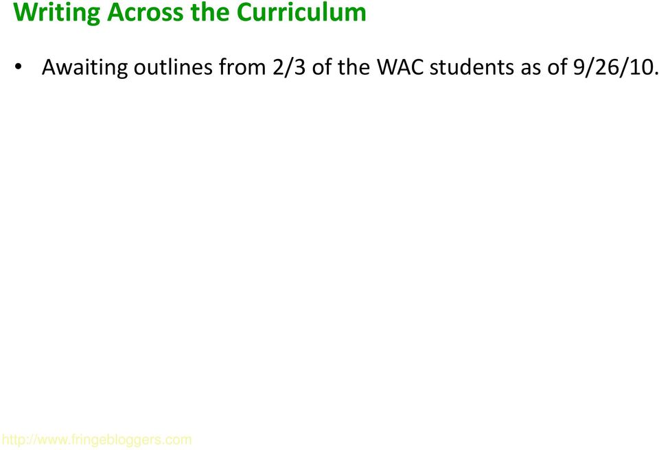 the WAC students as of 9/26/10.