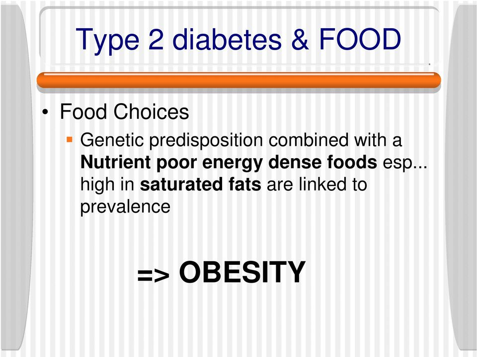 poor energy dense foods esp.