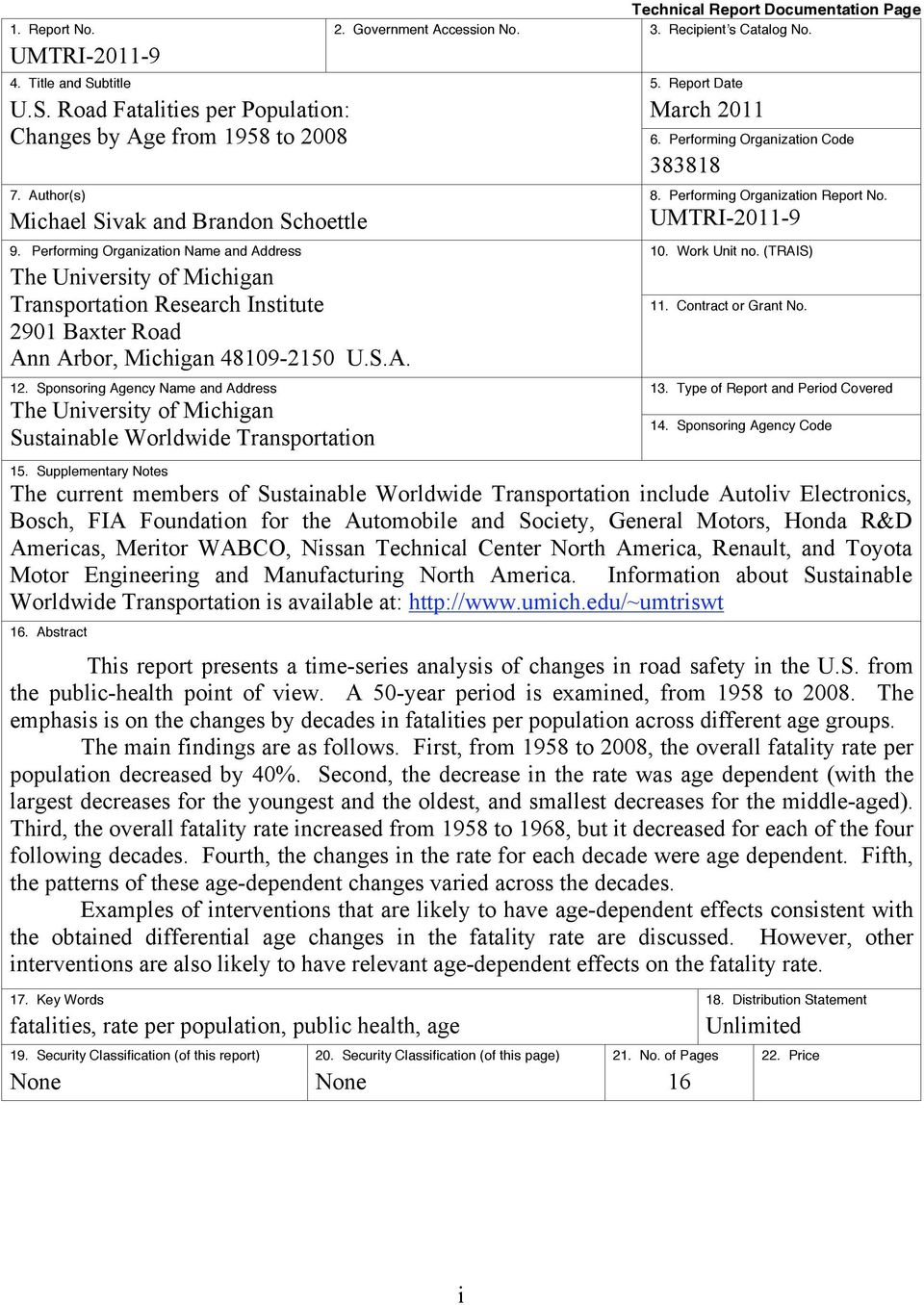 Sponsoring Agency Name and Address The University of Michigan Sustainable Worldwide Transportation Technical Report Documentation Page 2. Government Accession No. 3. Recipient s Catalog No. 5.