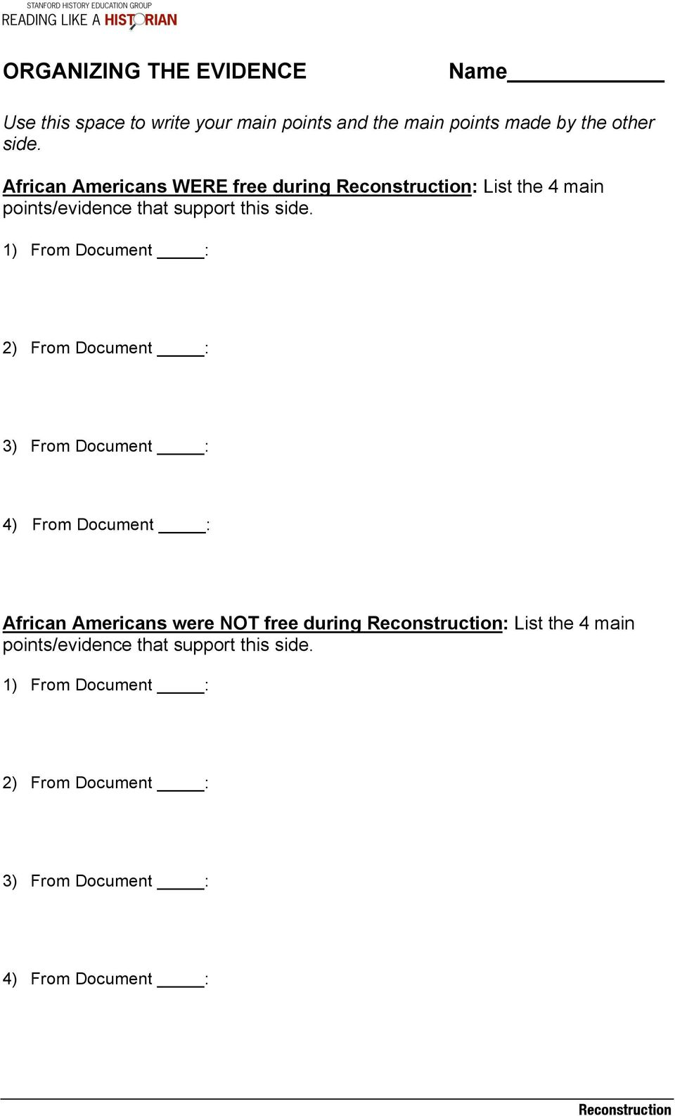 1) From Document : 2) From Document : 3) From Document : 4) From Document : African Americans were NOT free