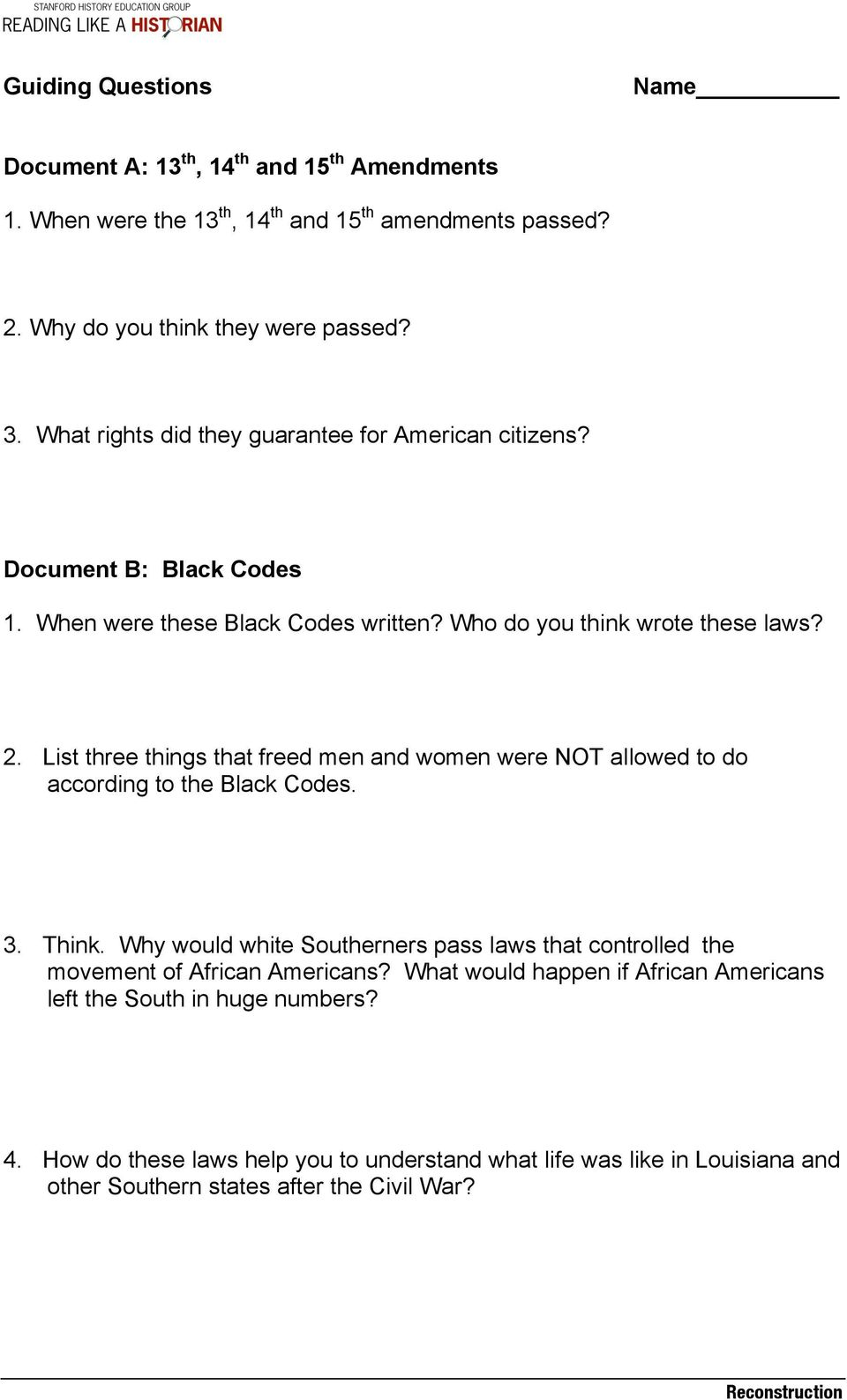 List three things that freed men and women were NOT allowed to do according to the Black Codes. 3. Think.
