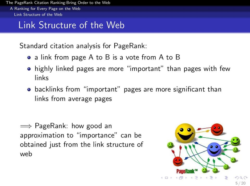 few links backlinks from important pages are more significant than links from average pages =