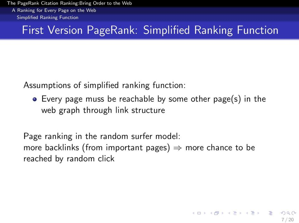 other page(s) in the web graph through link structure Page ranking in the random